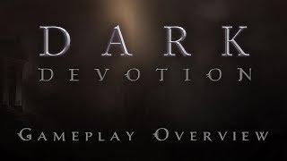 Dark Devotion - Gameplay Overview