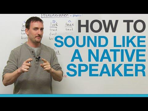 How to sound like a native speaker: THE SECRET