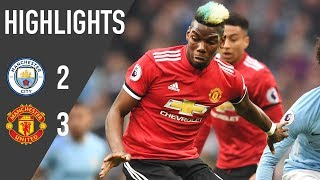 Manchester United 3-2 Manchester City | Premier League Highlights 17/18 | Manchester United
