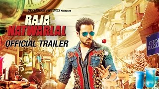 Raja Natwarlal Official Trailer ft Emraan Hashmi and Humaima Malick