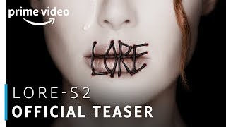 Lore - Season 2 | Official Teaser | Prime Original | Amazon Prime Video