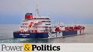 Iran seizes oil tankers in the Persian Gulf | Power & Politics