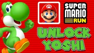 UNLOCK YOSHI!   Super Mario Run   The Quest for YOSHI   HOW TO UNLOCK YOSHI
