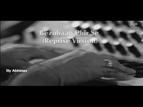 Bezubaan Phir Se  Reprise Version   Praveen Irshad   Abhinav Patel