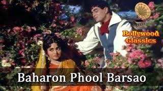 Baharon Phool Barsao - Suraj - Mohammed Rafi