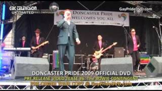 Doncaster Pride 2009 - The Bowie Contingent - Official DVD Tease #6
