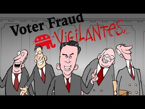 Voter Fraud Vigilantes