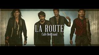Café Bertrand - La Route