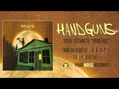 Handguns - Porch Light