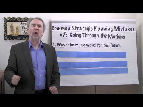 Strategic Planning Mistakes: #7 - Going Through the Motions.m4v