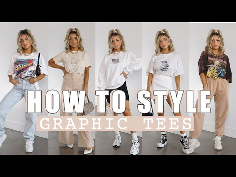 HOW TO STYLE GRAPHIC TEES | JEANS, BIKER SHORTS, SWEATS, MORE