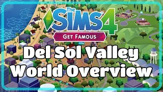 The Sims 4 Get Famous Del Sol Valley World Overview - Sims Camp First Look