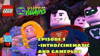 Lego DC Super Villains - Episode 1 Intro/Cinematics and Gameplay