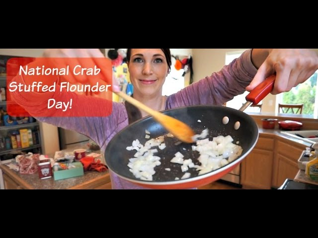 National Crab Stuffed Flounder Day, Duh! | MamaKatTV