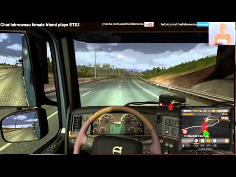 ETS2 Female friend plays trucking ..  France to Brussels