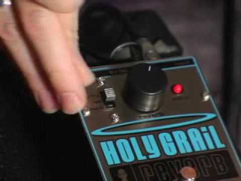 Electro-Harmonix Holy Grail Demo