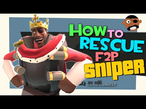 TF2: How to rescue F2P sniper feat. siN