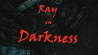 [MMD] Ray in darkness