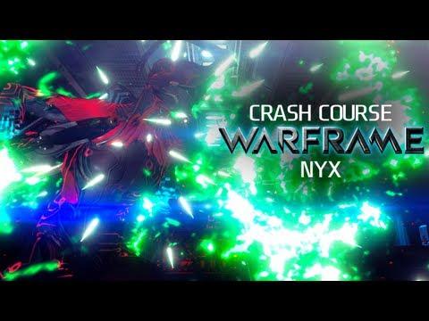 Crash Course In WARFRAME - Nyx