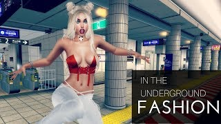 Underground Fashion | SECOND LIFE