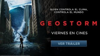 Geostorm - Tráiler Oficial 2 - Castellano HD