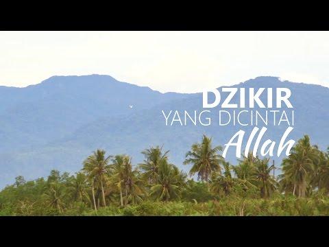 Ceramah Pendek: Dzikir yang Dicintai Allah - Ustadz Abu RIfqi Asrofi
