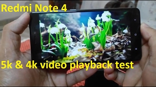 Redmi Note 4 5k and 4k video playback test
