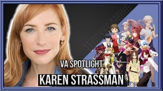 "Voice Actor Spotlight  - ""Karen Strassman"""