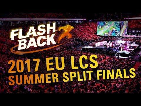 FLASHBACK // 2017 EU LCS Summer Split Finals
