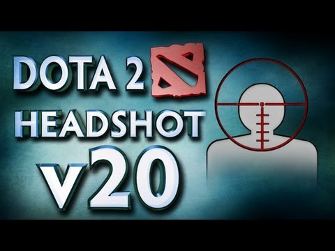 Dota 2 Headshot v20.0