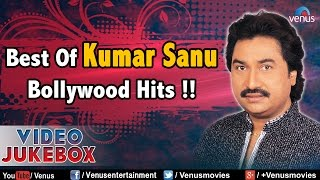 Best Of Kumar Sanu : 90's Romantic Hits || Video Jukebox