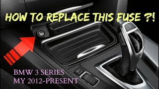 How to replace Cig. Lighter Fuse. BMW 3 Series MY 2012-Present (f30)