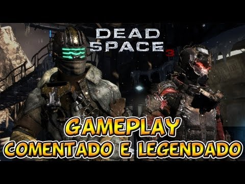 Dead Space 3 Gameplay Legendado PT-BR