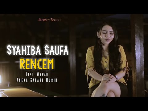 Download Syahiba Saufa - Rencem     ANEKA SAFARI  Mp4 baru