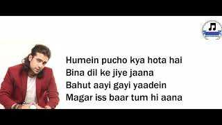 Jubin Nautiyal Tum hi aana full song lyrics | Marjaavaan song Tum hi aana full song lyrics