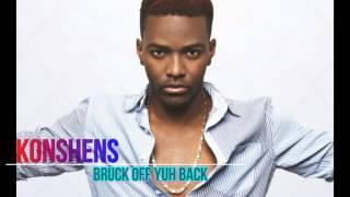 download lagu Konshens- Bruck Off Yuh Back gratis