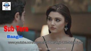 Sub Tera / Hayat and Murat / Baaghi / NS  Music