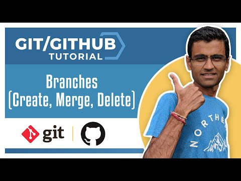 Git Tutorial 5: Branches (Create, Merge, Delete a branch)