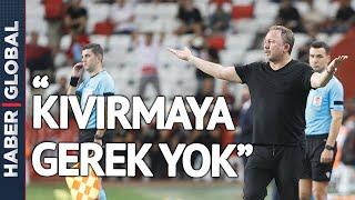 Adana Demirspor Maçı Sonrası Sergen Yalçın'dan Balotelli ve Stefan Kuntz'a Sert