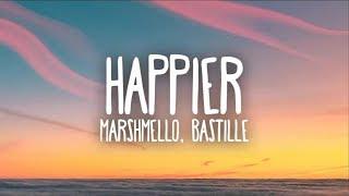 Marshmello, Bastille - Happier (Lyrics)#happier #marshmello #bastille #Vevo #VevoCertified #music