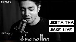 Jeeta Tha Jiske Liye - Unplugged | Kumar Sanu | Dilwale | Siddharth Slathia