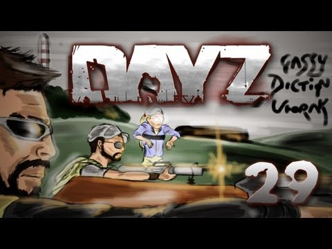 DayZ: w/ Gassy & Friends #29
