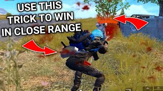 Use This Trick To Win In Close Range In PUBG Mobile