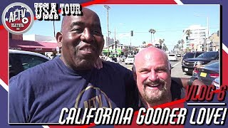 California Gooner Love! | AFTV USA Vlog Day 6 in Los Angeles