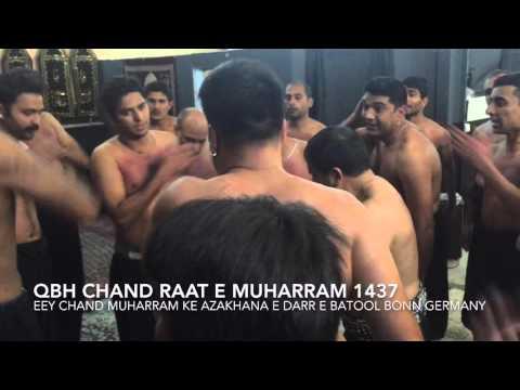 Ay Chand Muharram ke - QBH - Chandraat 1437 2015