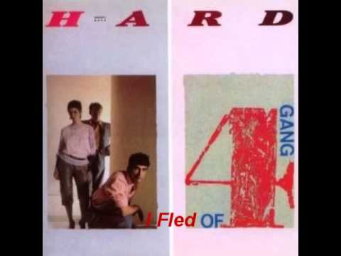 GANG OF FOUR - I FLED [1983] Yko