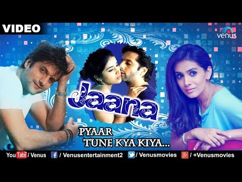 Jaana (pyaar Tune Kya Kiya) video