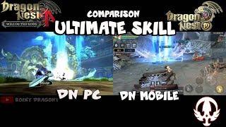 Comparison Ultimate Skill Dragon nest PC & Dragon Nest Mobile