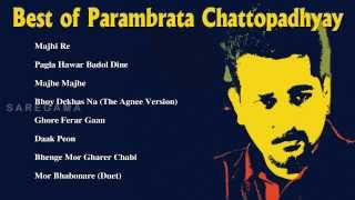 Best of Parambrata Chattopadhyay | Bengali Song Jukebox | Hits Songs of Parambrata