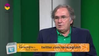 Prof. Saracoglu Ile Hayat Ve Sağlık - 7 Mayıs 2016 - 32. Bölüm